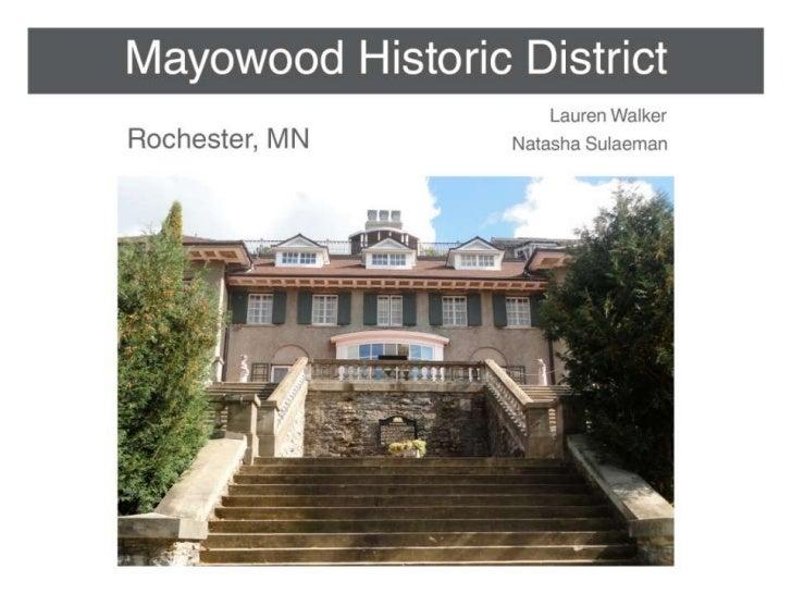 Walker & Sulaeman - Mayowood Historic District