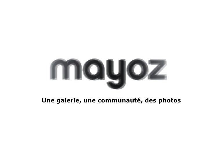 Une galerie, une communauté, des photos