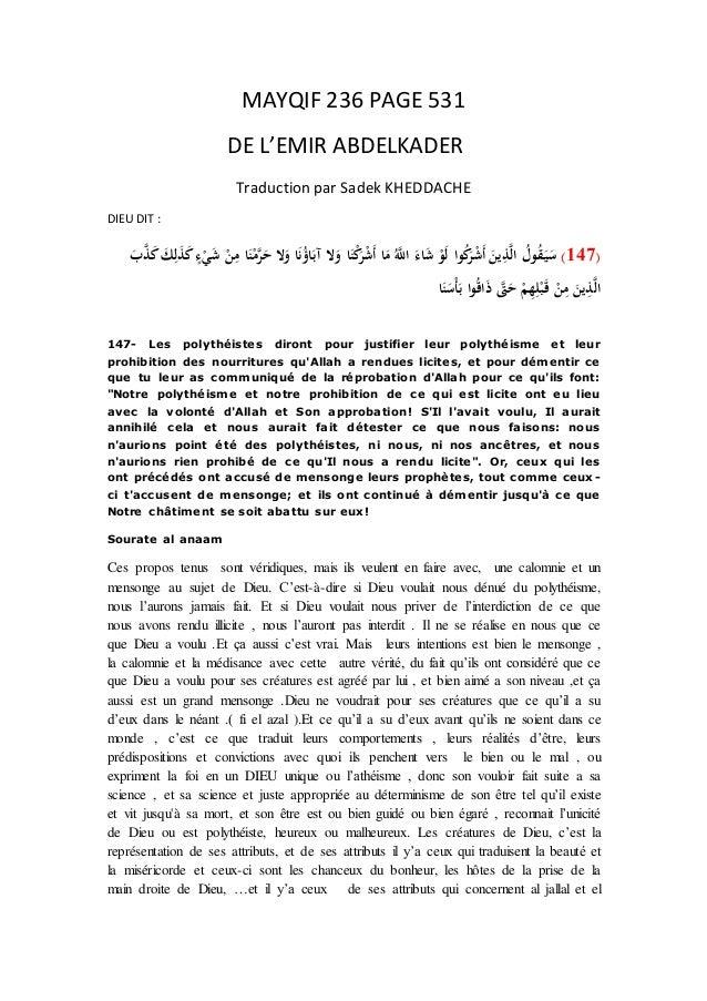 MAYQIF 236 PAGE 531 DE L'EMIR ABDELKADER Traduction par Sadek KHEDDACHE DIEU DIT : (147)َح الَو اَنُؤاَآب ...