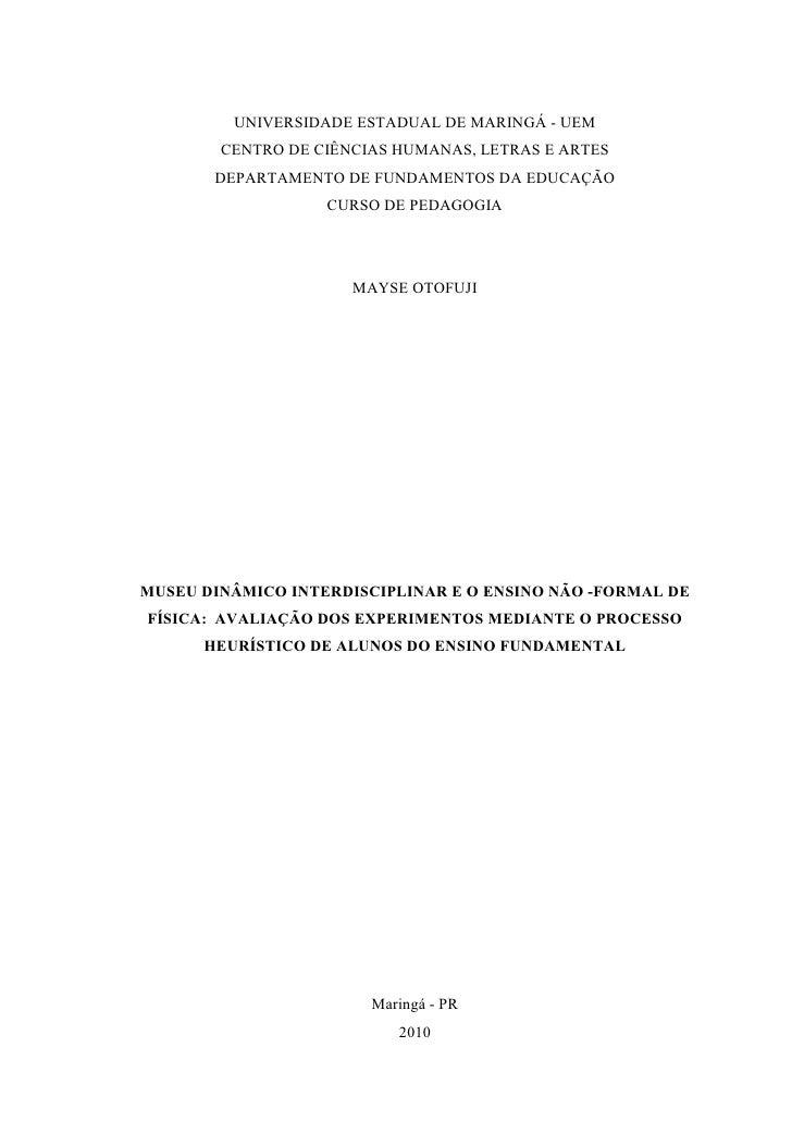 UNIVERSIDADE ESTADUAL DE MARINGÁ - UEM        CENTRO DE CIÊNCIAS HUMANAS, LETRAS E ARTES       DEPARTAMENTO DE FUNDAMENTOS...