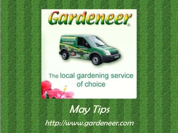 May Tips<br />http://www.gardeneer.com<br />