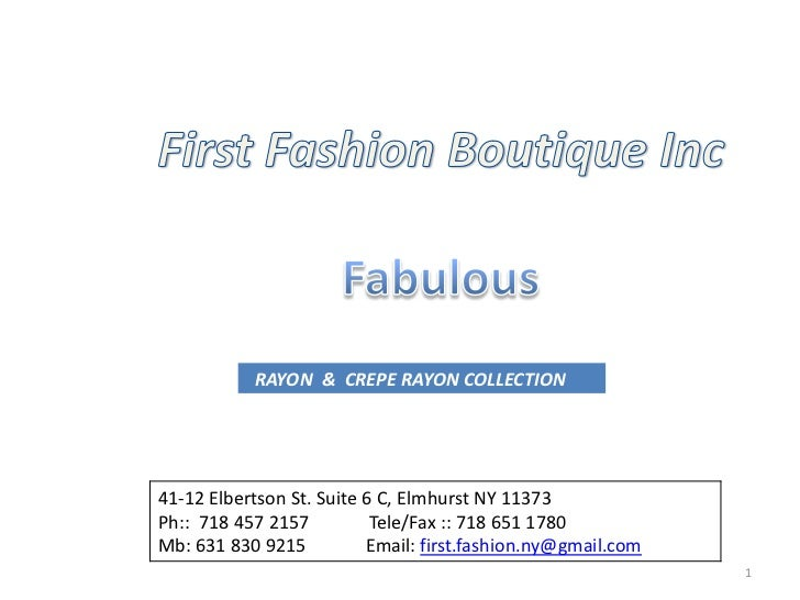 1<br />First Fashion Boutique Inc<br />Fabulous<br />