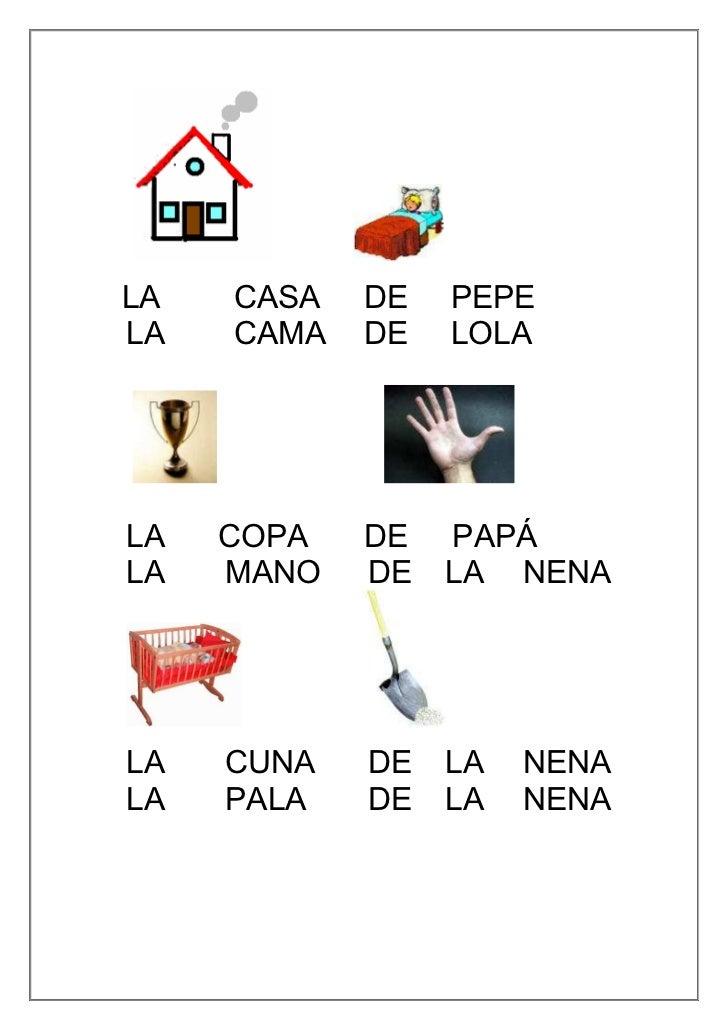 LA   CASA   DE   PEPELA   CAMA   DE   LOLALA   COPA   DE   PAPÁLA   MANO   DE   LA NENALA   CUNA   DE   LA   NENALA   PALA...