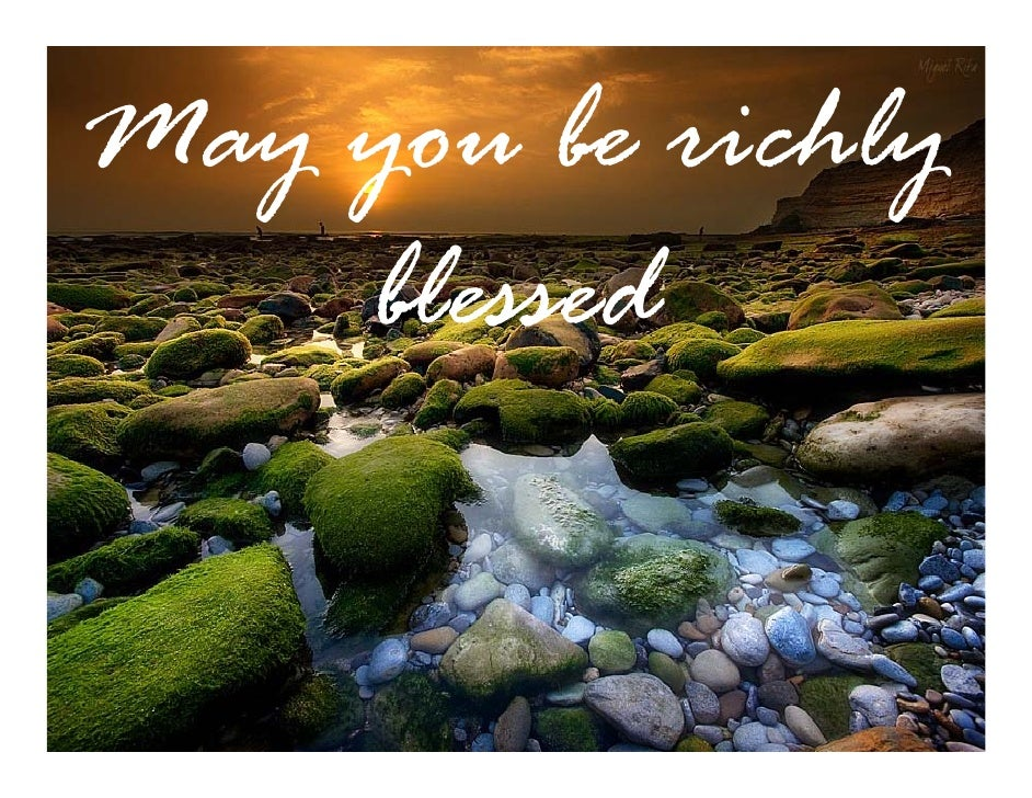 May you be richly     blessed