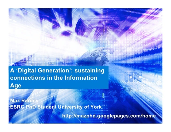 A 'digital generation': sustaining connections in the Information Age