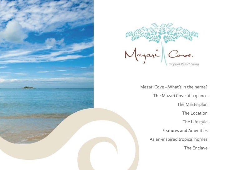 Mazari Cove – What's in the name?<br />The Mazari Cove at a glance<br />The Masterplan<br />The Location<br />The Lifestyl...