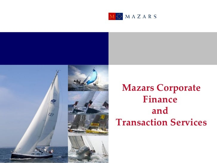 Mazars Cororate Finance & Transaction Support Services for South West & Wales