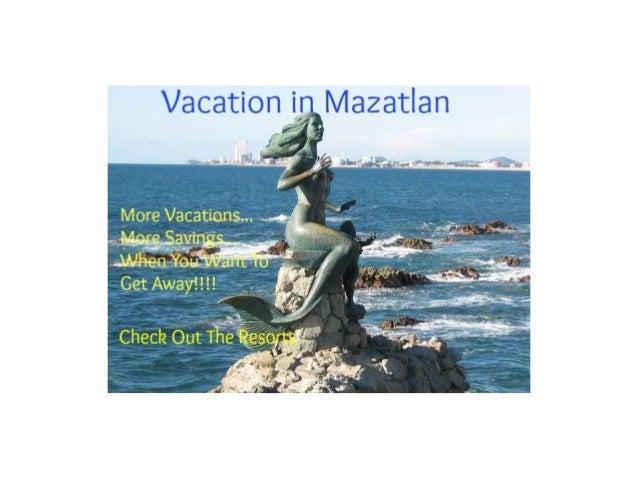 Mazatlan Vacation For Less Anytime