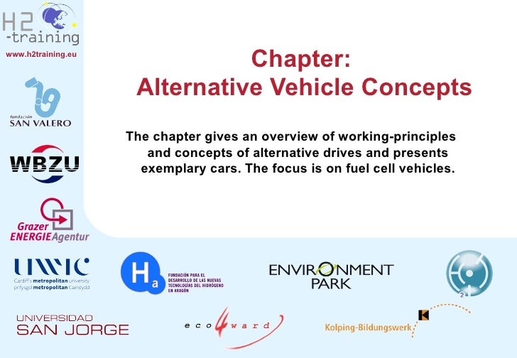 Chapter:  Alternative Vehicle Concepts The chapter gives an overview of working-principles and concepts of alternative dri...