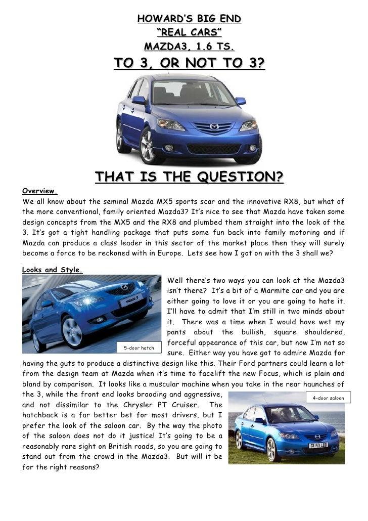 """HOWARD'S BIG END                                       """"REAL CARS""""                                     MAZDA3, 1.6 TS.    ..."""
