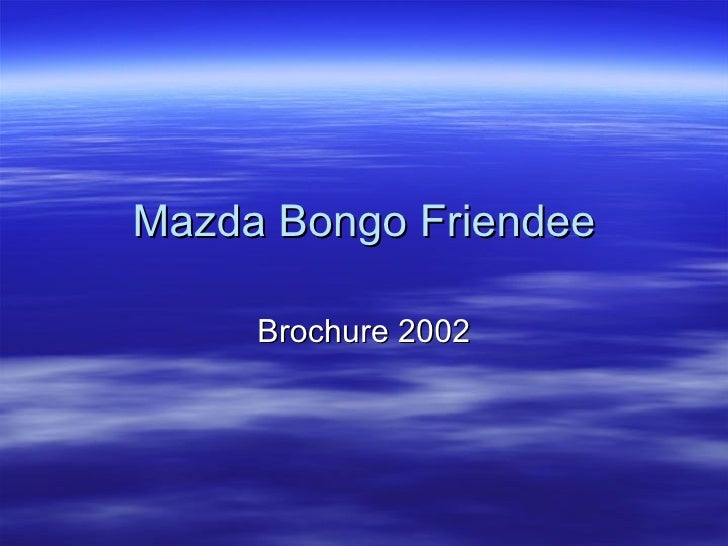 Mazda Bongo Friendee Brochure 2002