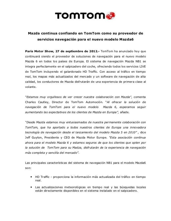 Mazda continua confiando en TomTom como su proveedor de           servicios navegación para el nuevo modelo Mazda6Paris Mo...