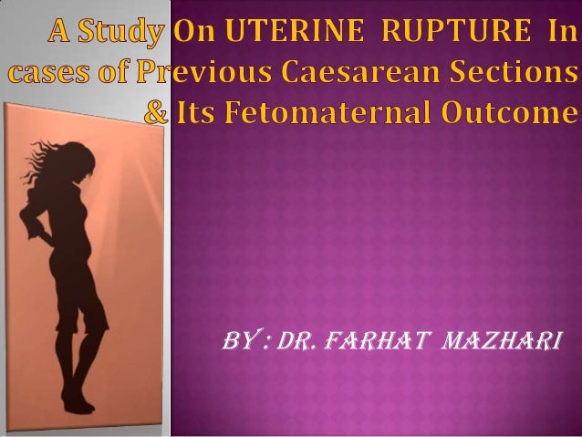 A Study On Rupture uterus In Women with Previous Caesarean Sections