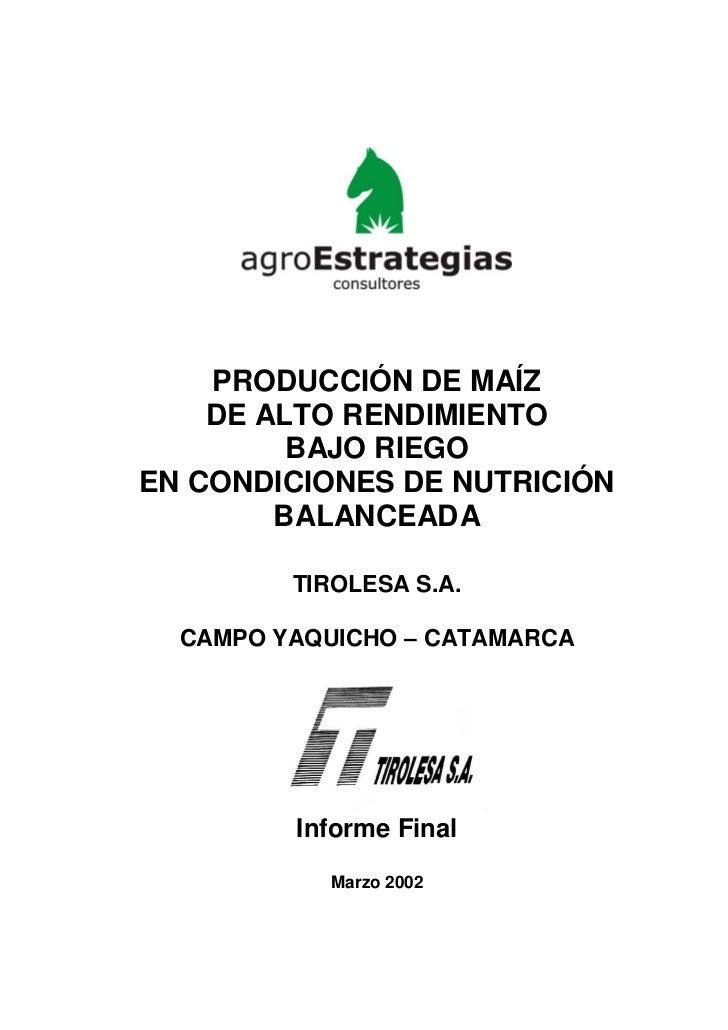 PRODUCCIÓN DE MAÍZ    DE ALTO RENDIMIENTO         BAJO RIEGOEN CONDICIONES DE NUTRICIÓN        BALANCEADA         TIROLESA...