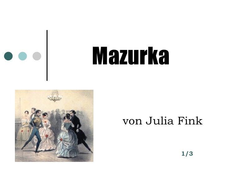 Mazurka   von Julia Fink   1/3