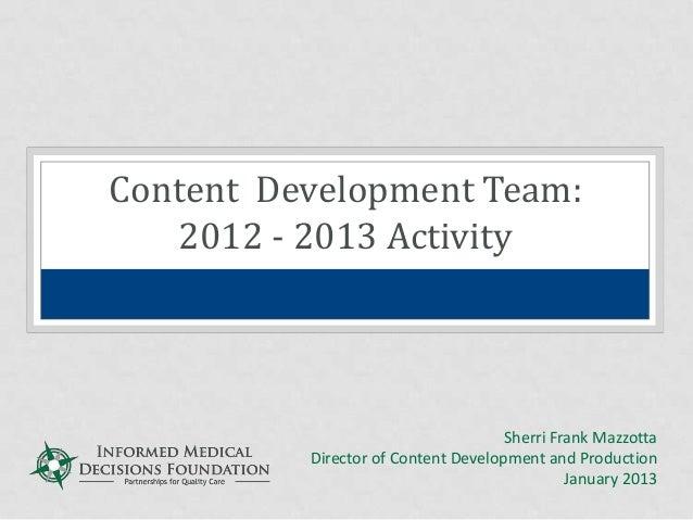 Content Development Team: 2013-2013 Activity