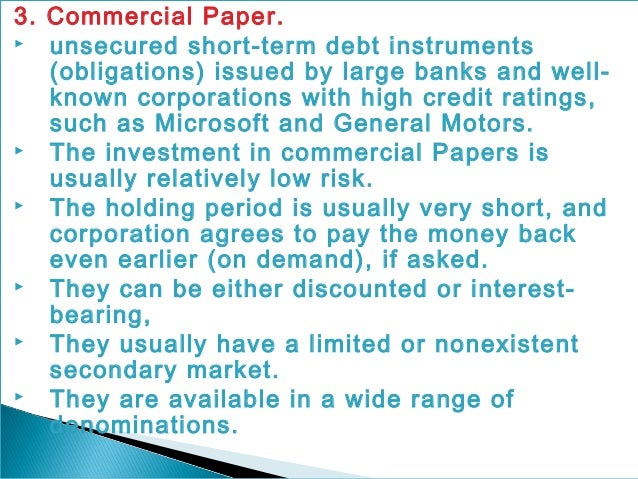 short term investments commercial paper Characteristics of commercial paper issuers or the of short-term debt emphasize its working capital investment to fluctuations in.