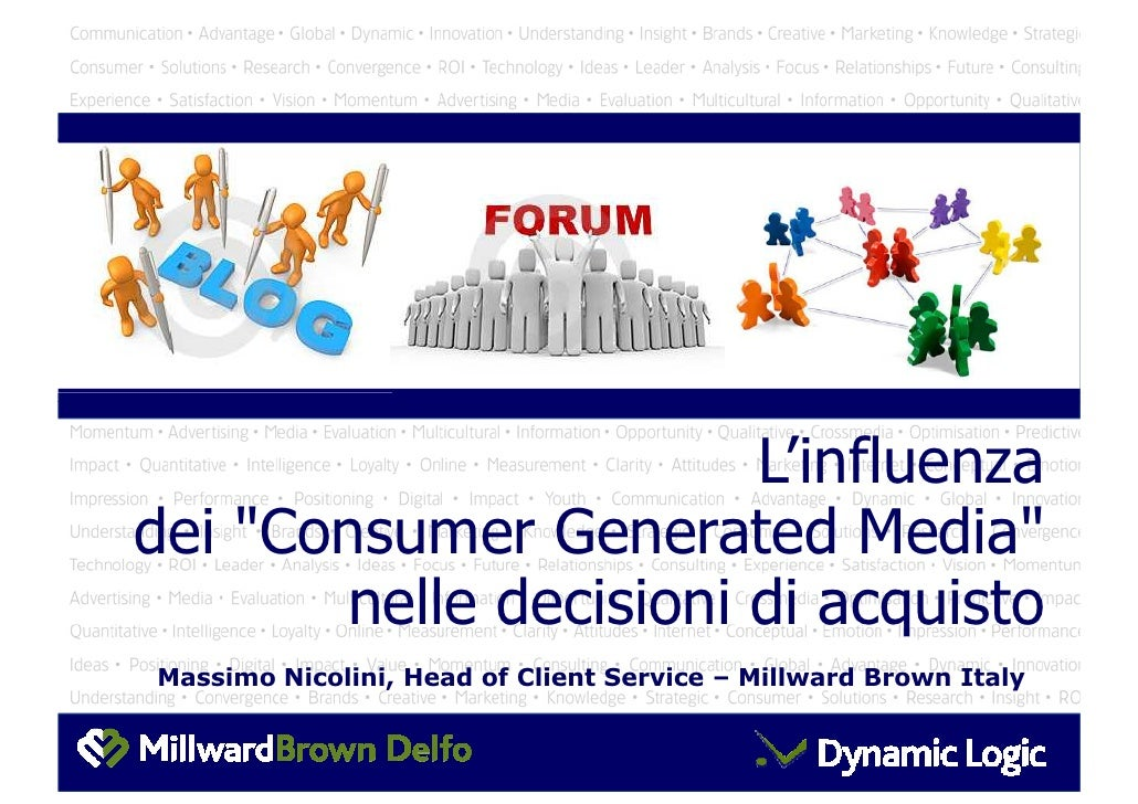 Click to edit Master title style                          L'influenza dei quot;Consumer Generated Mediaquot;        nelle ...