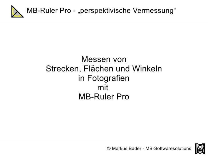 MB-Ruler Pro - perspektivische Vermessung