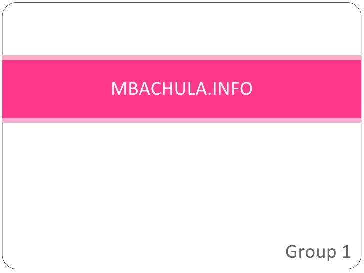 MBACHULA.INFO Group 1