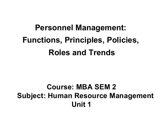 Mba ii hrm u-1.2 role of personnel management
