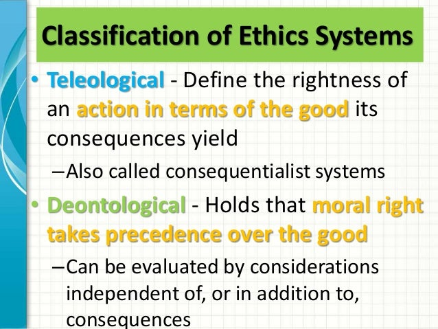 ethical systems Virtue ethics can be incorporated into other ethical systems indeed, it found significant expression as a part of divine command ethics within this context, however, it took the form of the pursuit of the good life as theologically constructed in a.