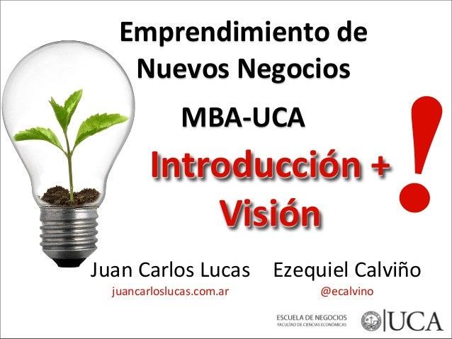 Emprendimiento de Nuevos Negocios - MBA UCA 2014 segunda edicion