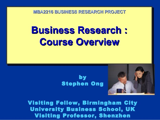 Business Research :Business Research :Course OverviewCourse OverviewBusiness Research :Business Research :Course OverviewC...