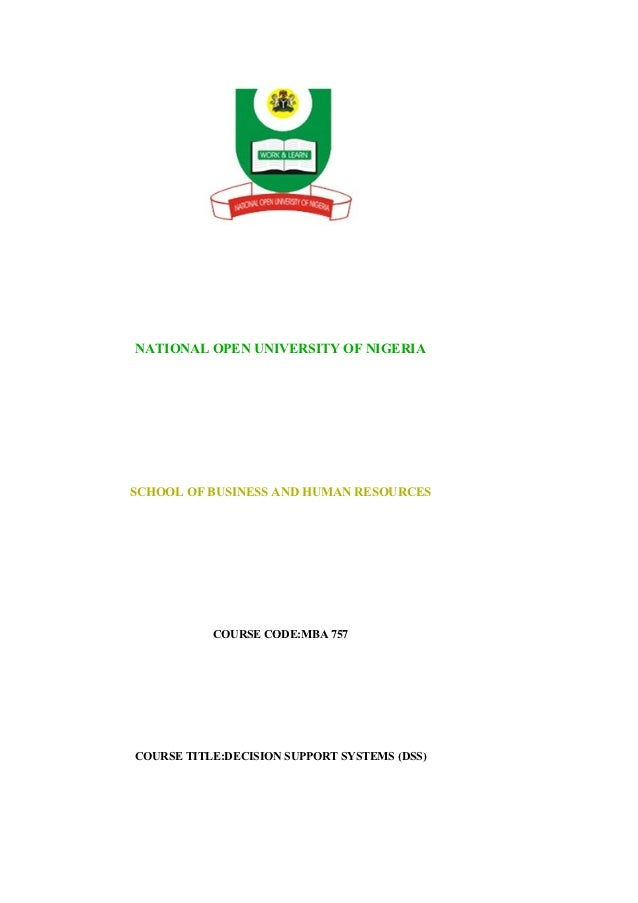 NATIONAL OPEN UNIVERSITY OF NIGERIASCHOOL OF BUSINESS AND HUMAN RESOURCES           COURSE CODE:MBA 757COURSE TITLE:DECISI...