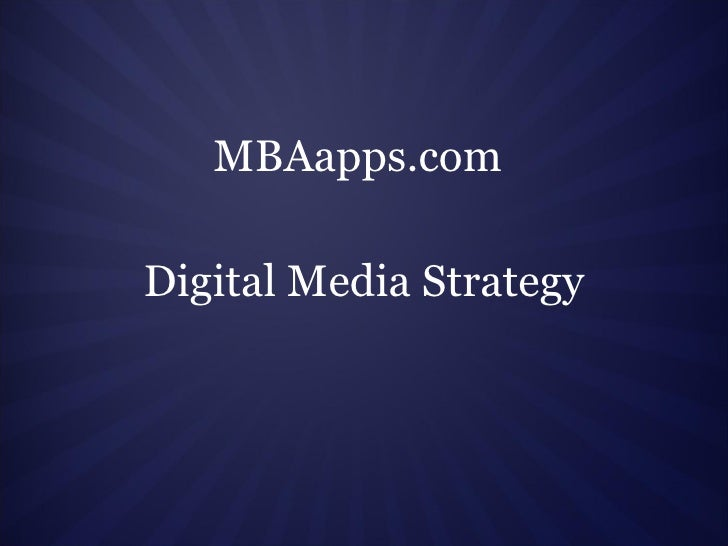 MBAapps.com Digital Media Strategy
