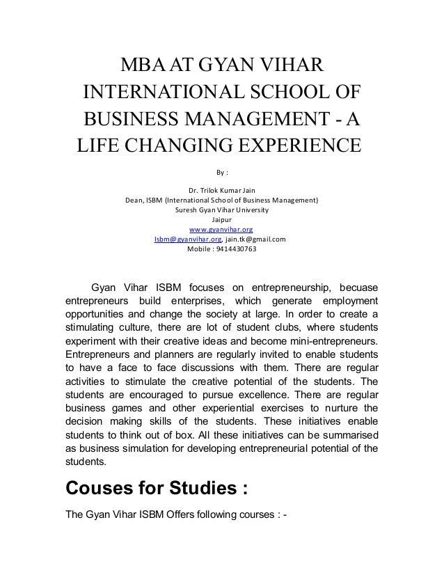MBAAT GYAN VIHAR INTERNATIONAL SCHOOL OF BUSINESS MANAGEMENT - A LIFE CHANGING EXPERIENCE By : Dr. Trilok Kumar Jain Dean,...