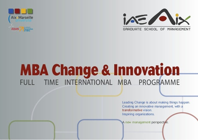 GRADUATE SCHOOL OF MANAGEMENTMBA Change & InnovationFULL   TIME INTERNATIONAL MBA PROGRAMME                         Leadin...