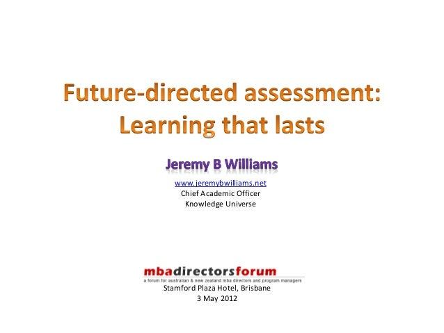 Future-directed assessment: Learning that lasts