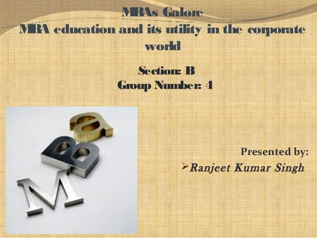 Mba education and its utility in the corporate world