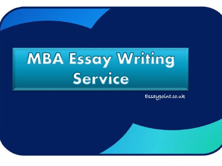 mba essay writing services Custom mba essay writing done within your guidelines and deadlines is our forte choose the team of professional writers to make all the points proper.