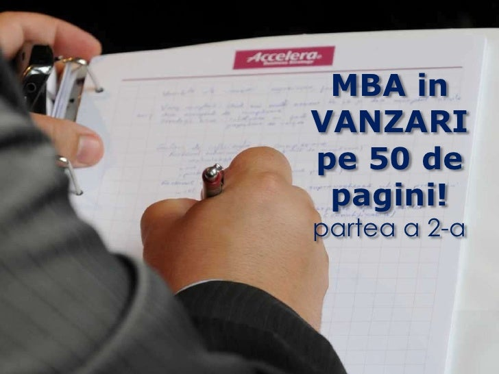 MBA in VANZARI<br />pe 50 de pagini!<br />partea a 2-a<br />