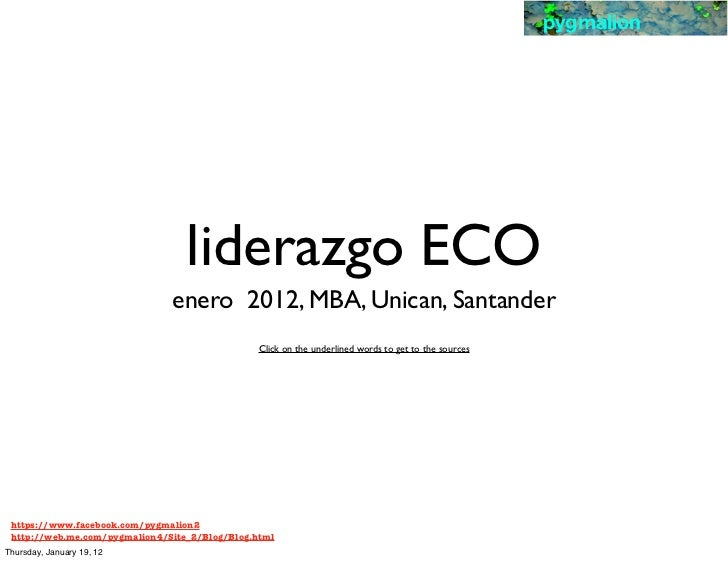 pygmalion                                  liderazgo ECO                               enero 2012, MBA, Unican, Santander ...