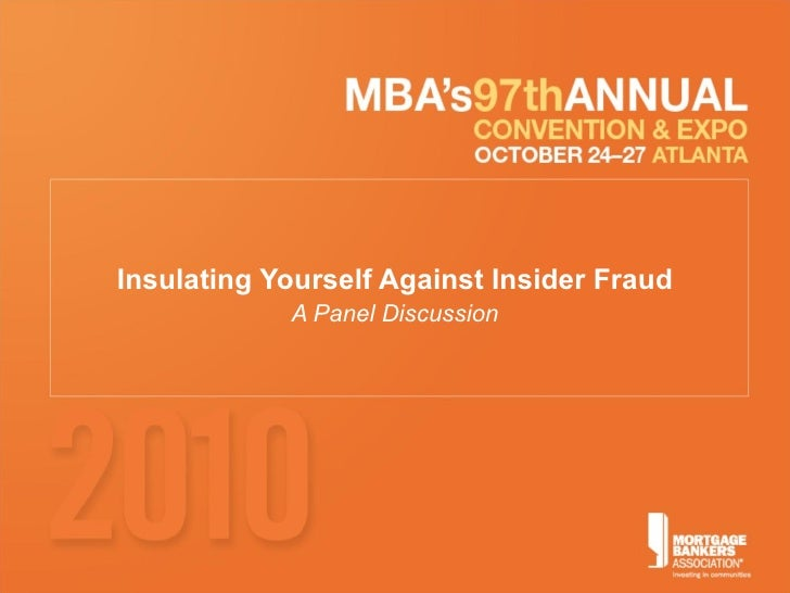 Insulating Yourself Against Insider Fraud A Panel Discussion