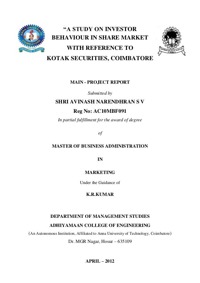 """""""A STUDY ON INVESTOR             BEHAVIOUR IN SHARE MARKET                      WITH REFERENCE TO          KOTAK SECURITIE..."""