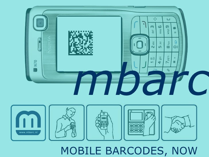 mbarc MOBILE BARCODES, NOW