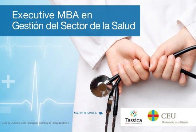 Executive MBA en Gestión del Sector de la Salud CEU es una obra de la Asociación Católica de Propagandistas MÁS INFORMACIÓN