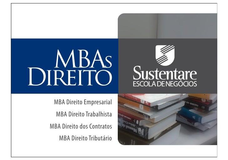 MBAsDireito  MBA Direito Empresarial   MBA Direito Trabalhista MBA Direito dos Contratos    MBA Direito Tributário