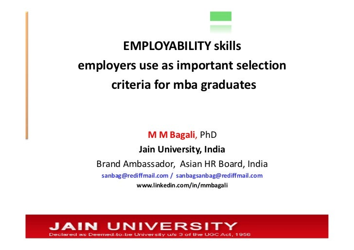 EMPLOYABILITY skillsemployers use as important selection     criteria for mba graduates             M M Bagali, PhD       ...