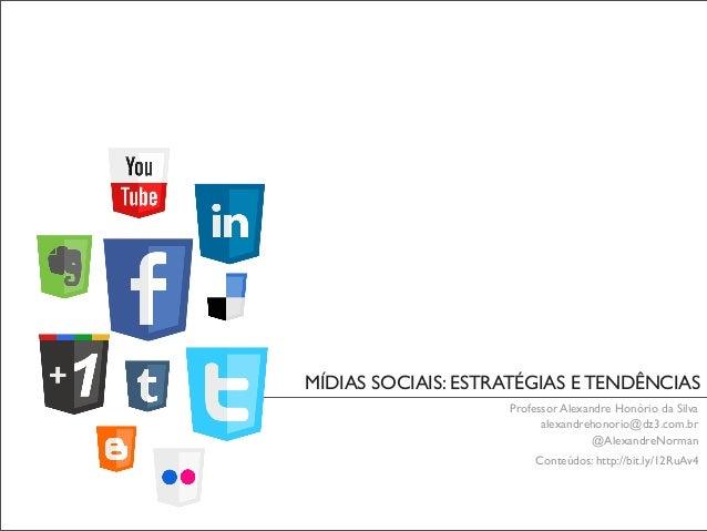 MBA UnP - Mídias Sociais: Estratégias e Tendências - Primeira Aula