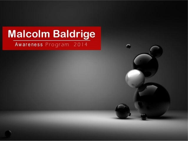 Malcolm Baldrige Awar eness Pr og r am 2 0 1 4