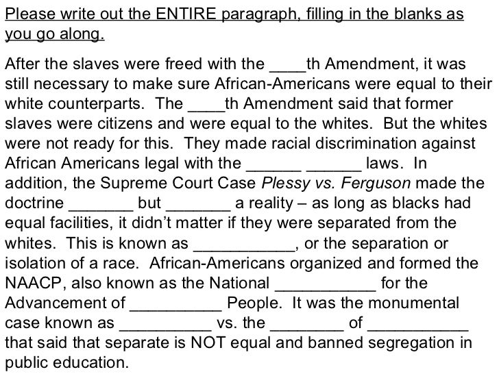 Please write out the ENTIRE paragraph, filling in the blanks asyou go along.After the slaves were freed with the ____th Am...