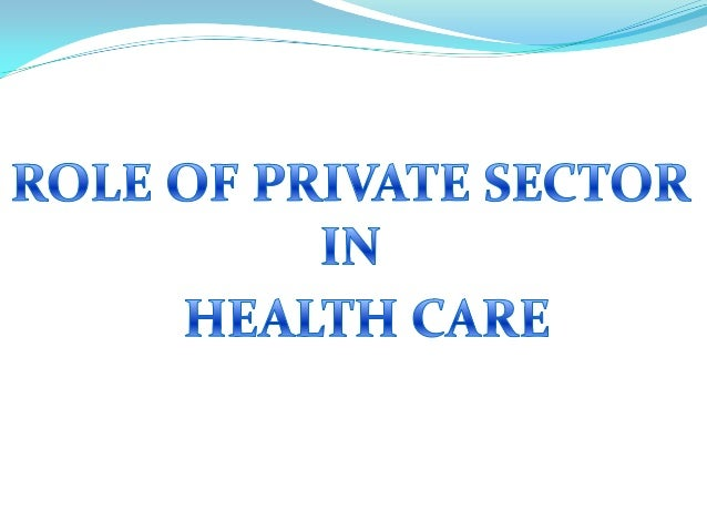role of private sector in health