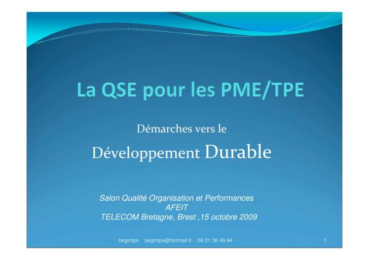 Démarches vers le  Développement Durable  Salon Qualité Organisation et Performances                   AFEIT TELECOM Breta...