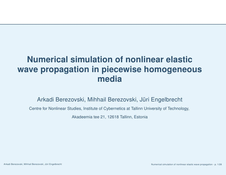Numerical simulation of nonlinear elastic              wave propagation in piecewise homogeneous                          ...