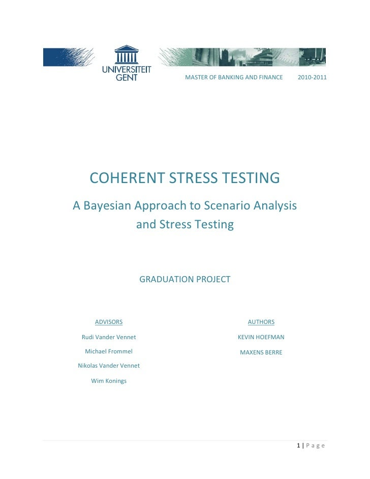 MASTER OF BANKING AND FINANCE   2010-2011   COHERENT STRESS TESTINGA Bayesian Approach to Scenario Analysis           and ...